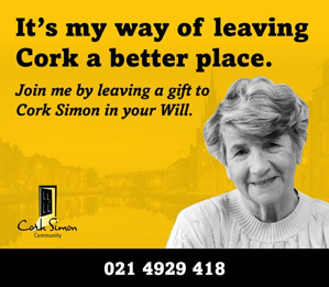 Its my way of leaving Cork a better place - Join me by leaving a gift to Cork SImon in your will.